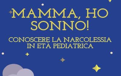 Mamma ho Sonno! Conoscere la Narcolessia in età pediatrica. Online il nuovo libro dell'AIN