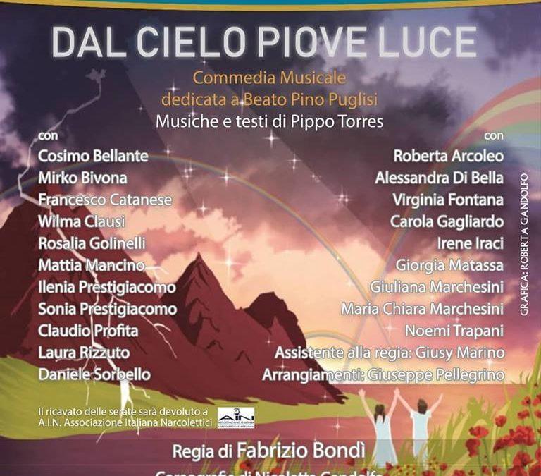 """""""Dal Cielo Piove Luce"""": a Palermo il 29 e 30 Settembre, a Teatro per sostenere l'AIN"""